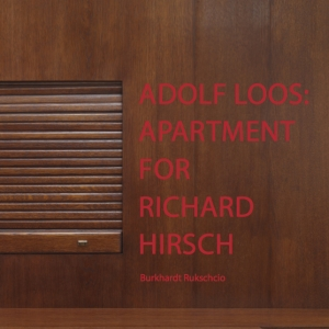 Adolf Loos, Apartment for Richard Hirsch, Publication